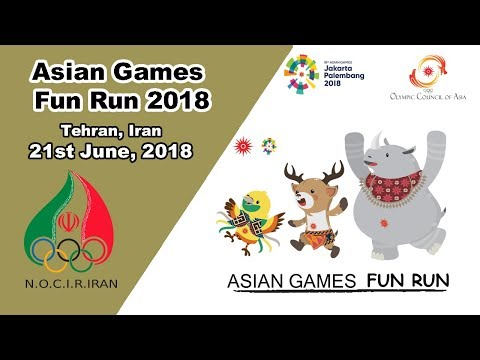 Tehran Hosts 2018 Jakarta – Palembang Asian Games Fun Run