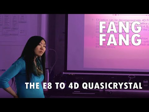 Dr. Fang Fang on the E8 to 4D Quasicrystal