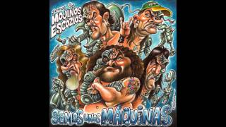 Mojinos Escozios - Lo mio es el Metal [Semos unos Máquinas 2013]