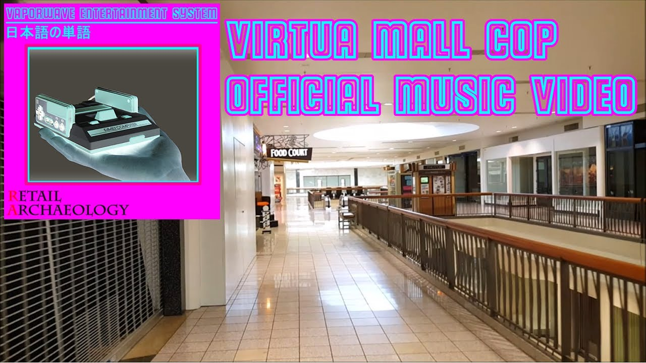 Virtua Mall Cop | Vaporwave Entertainment System | Official Music Video  From Retail Archaeology