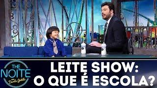 Leite Show: Quem aí vai pra escola? | The Noite (07/12/17)