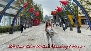 What we did in Weihai Shandong China travel vlog p 1 travel china