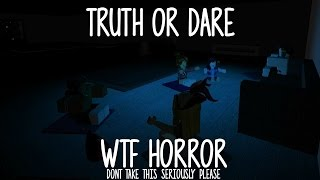 [ROBLOX WTF Movie] Truth or Dare