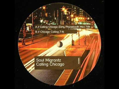 Soul Migrantz - Chicago Calling (Original)