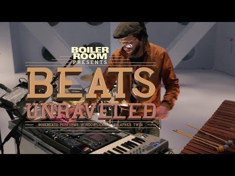 Beats Unraveled #9 by BINKBEATS: Windowlicker by Aphex Twin
