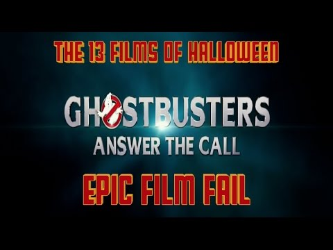 EPIC FILM FAIL Ghostbusters (2016)