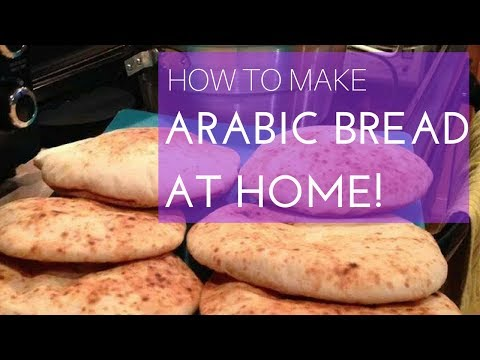 Arabic Bread (PITA)- How to do at home!