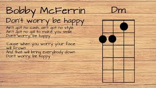 Bobby McFerrin - Don't worry, be happy UKULELE TUTORIAL W/ LYRICS