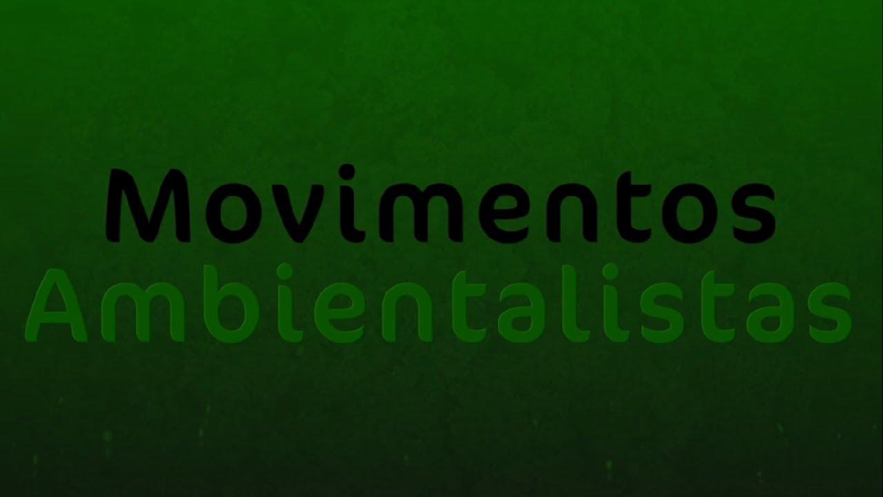 Documentário - Movimentos Ambientalistas - YouTube