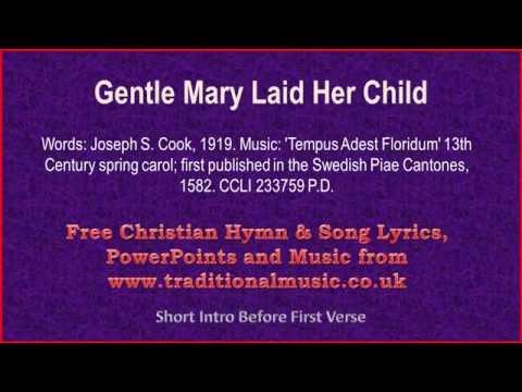 Gentle Mary Laid Her Child - Christmas Carols Lyrics & Music