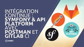 Miniature catégorie - Intégration continue d'une API (Symfony/API Platform) avec Postman et GitLab CI