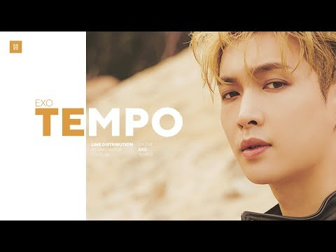 EXO - Tempo (Chinese Ver.) Line Distribution (Color Coded) | 엑소 - 節奏