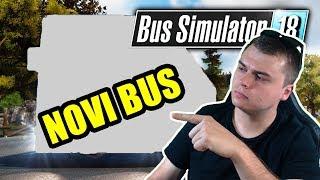 KUPIO SAM NOVI BUS - Bus Simulator 18