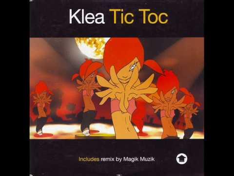 Klea - Tic Toc (Magik Muzik Edit)