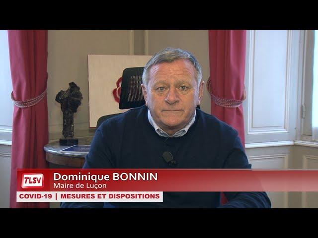 Covid-19 | Luçon : Dominique Bonnin s'adresse aux luçonnais