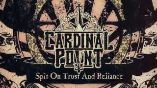 """Teaser - Cardinal Point - """"Spit On Trust And Reliance"""""""