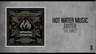 Hot Water Music - The Traps