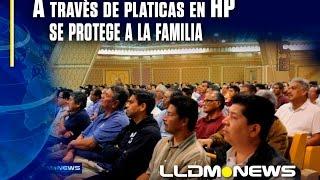 a través de pláticas en hp se protege a la familia
