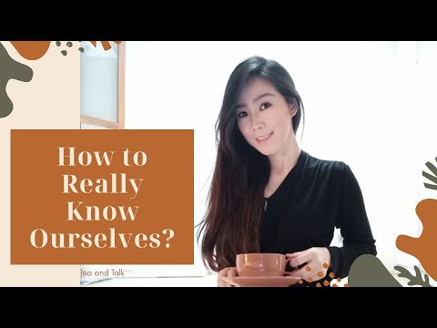 how-to-really-know-ourselves