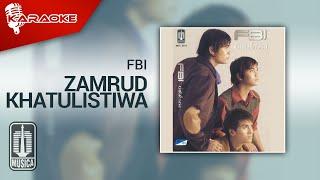 FBI - Zamrud Khatulistiwa (Official Karaoke Video)