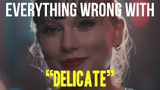 "Everything Wrong With Taylor Swift - ""Delicate"" Mp3"