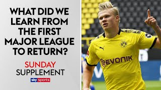 What did we learn from the Bundesliga's return? | Sunday Supplement | Full Show