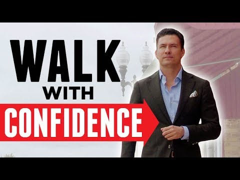 10 Tips To ALWAYS Walk with Confidence (Even If Nervous) | Bad Habits That Make You Look Weak | RMRS