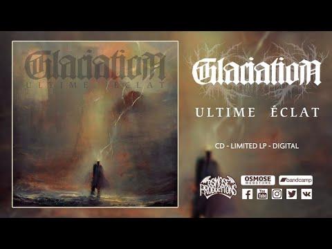GLACIATION Ultime Eclat (Full Album)