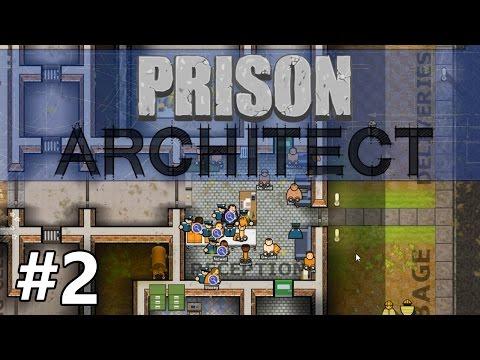 Prison Architect - Intake - PART #2