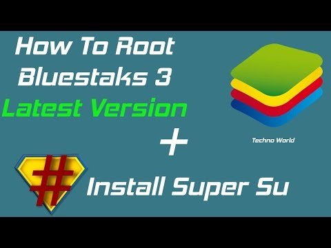 How to Root Bluestacks 3 Latest Version 2018 and install super su  without using King Root