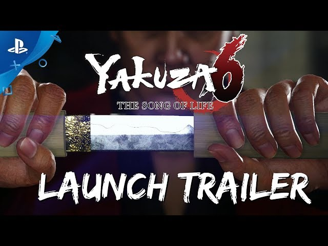 Yakuza 6: The Song of Life - Launch Trailer | PS4
