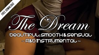 """The Dream"" Free R&B Beat - Heaven / Hell Productions (2016)"