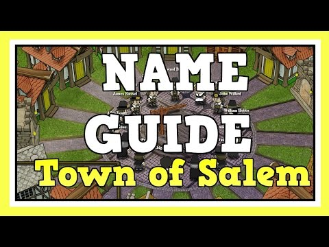 WHAT IS WRONG WITH YOUR NAME? - Town of Salem Guide