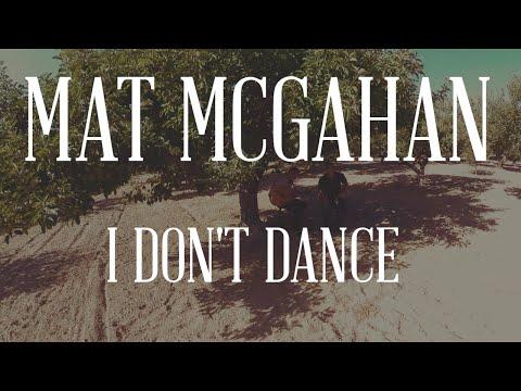 I Don't Dance Lee Brice Cover - Mat McGahan