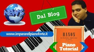 Piano Tutorial - Come Studiare Hanon in 4 Mosse