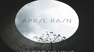 April Rain - I See You When I Look At The Stars