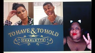 To Have & to Hold Charlotte: Season 1 Ep. 1 Review