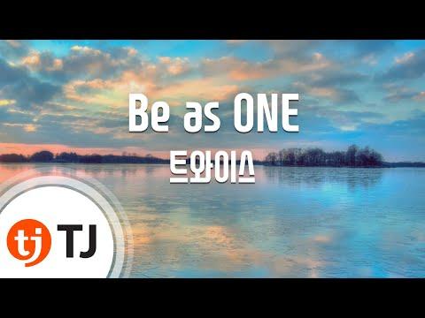 [TJ노래방] Be as ONE - 트와이스 / TJ Karaoke