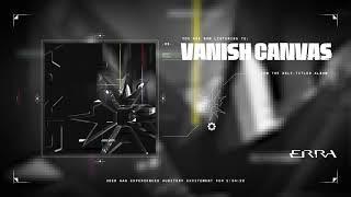 ERRA - Vanish Canvas