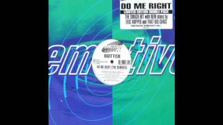 Butter - Do Me Right (That Kid Chris Trance Mix)