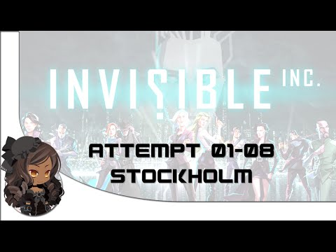Invisible Inc - (01-08) Stockholm