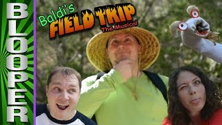 BLOOPERS from Baldi's Field Trip: The Musical