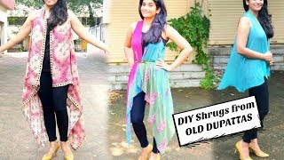 Two Types of Shrugs from Old Dupattas/Scarves in just 2 Minutes // Reuse Old Dupattas & Scarves