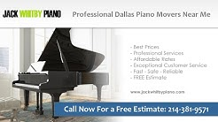 Professional Dallas Piano Movers Near Me