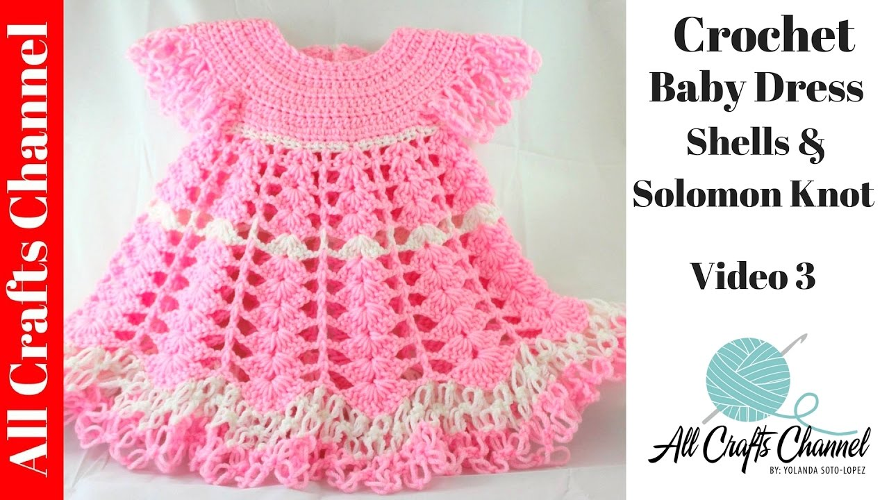 Crochet Baby Dress/ Shells and lacy dress/ video 3 (final) Subt?tulos ...
