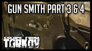 Escape from Tarkov - Mechanic Tasks - Gun Smith Part 3 & 4