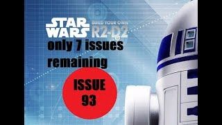Star Wars Build Your Own R2D2 - Issue 93