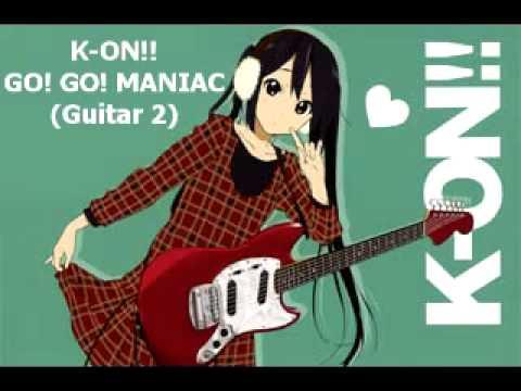 K ON!!   GO! GO! MANIAC [GUITAR 2 ONLY]