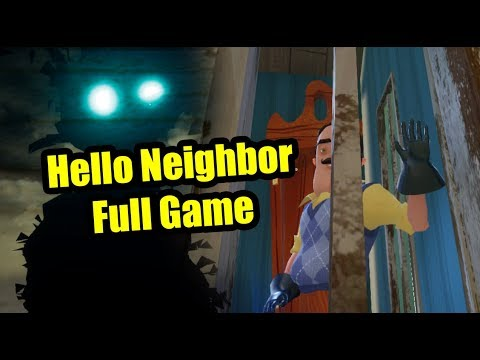 Hello Neighbor Full Game + Ending