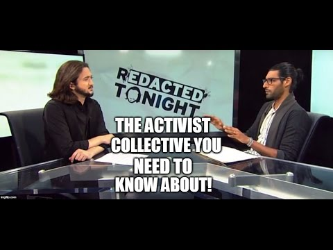 [52] The Activist Collective You Need To Know About!